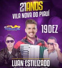 Arinaldo Leal anuncia as atrações do 21º aniversário de Vila Nova do Piauí
